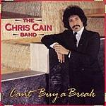 Chris Cain Can't Buy A Break