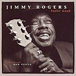 Jimmy Rogers Feelin' Good