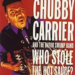 Chubby Carrier & The Bayou Swamp Band Who Stole The Hot Sauce?