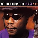 Big Bill Morganfield Rising Son