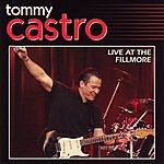 Tommy Castro Live At The Filmore