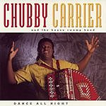 Chubby Carrier & The Bayou Swamp Band Dance All Night