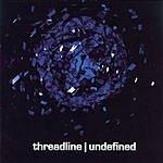Threadline Undefined