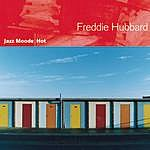 Freddie Hubbard Jazz Moods - Hot