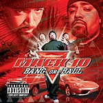 Mack 10 Bang Or Ball (Parental Advisory)