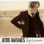 Jedd Hughes High Lonesome