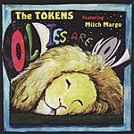 The Tokens Oldies Are Now