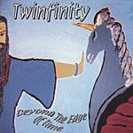 Twinfinity Beyond The Edge Of Time