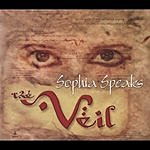 The Veil Sophia Speaks