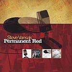 Steve Vansak Permanent Red (Remastered)