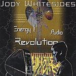 Jody Whitesides Energy, Audio, Revolution
