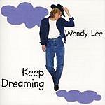Wendy Lee Keep Dreaming