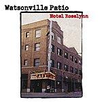 Watsonville Patio Hotel Roselynn