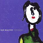 Dan Walters Fortunata