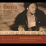 The Walter Earl Group Fillmore Connection