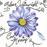 Sloan Wainwright Cool Morning