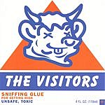 The Visitors Sniffing Glue