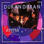 Duran Duran Arena (Remastered)