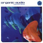 Organic Audio Last One Home