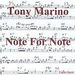 Tony Marino Note For Note