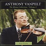 Anthony Vanpelt The Hymn Collection, Vol.1