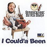 Summertime Blues Band I Coulda Been