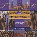 Turks And Caicos Mass Choir Behold! Live In Chicago