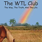The WTL Club The Way, The Truth & The Life