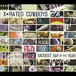 X-Rated Cowboys Saddest Day Of The Year