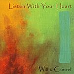 Will & Cantrell Listen With Your Heart