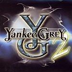 Yankee Grey Yankee Grey 2