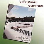 Wendy Lewis & Friends Christmas Favorites