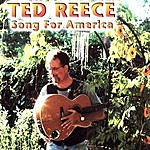Ted Reece Song For America