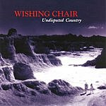 Wishing Chair Undisputed Country