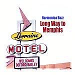 Harmonica Buzz Long Way To Memphis