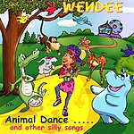 Wendee Animal Dance And Other Silly Songs
