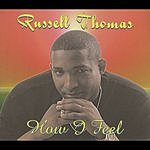 Russell Thomas How I Feel