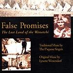 Lynette Westendorf False Promises: The Land Of The Wenatchi