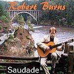 Robert Burns Saudade
