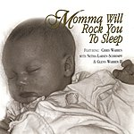Glenn Warren II Lullaby CD: Momma Will Rock You To Sleep