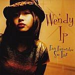 Wendy Ip Fan Favorites So Far