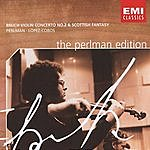 Itzhak Perlman The Perlman Edition: Bruch Violin Concerto No.2 & Scottish Fantasy