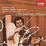 Itzhak Perlman The Perlman Edition: The French Album