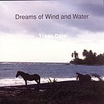 Ysran Daro Dreams Of Wind & Water
