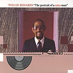 Willie Rosario The Portrait Of A Salsa Man