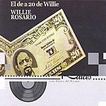 Willie Rosario El De A 20 De Willie