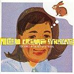 Alien Crime Syndicate Ten Songs In The Key Of Betrayal