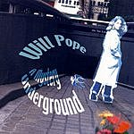 Will Pope A Mystery Underground