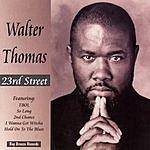 Walter Thomas 23rd Street