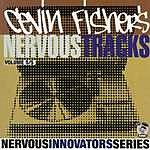 Cevin Fisher Cevin Fisher's Nervous Tracks